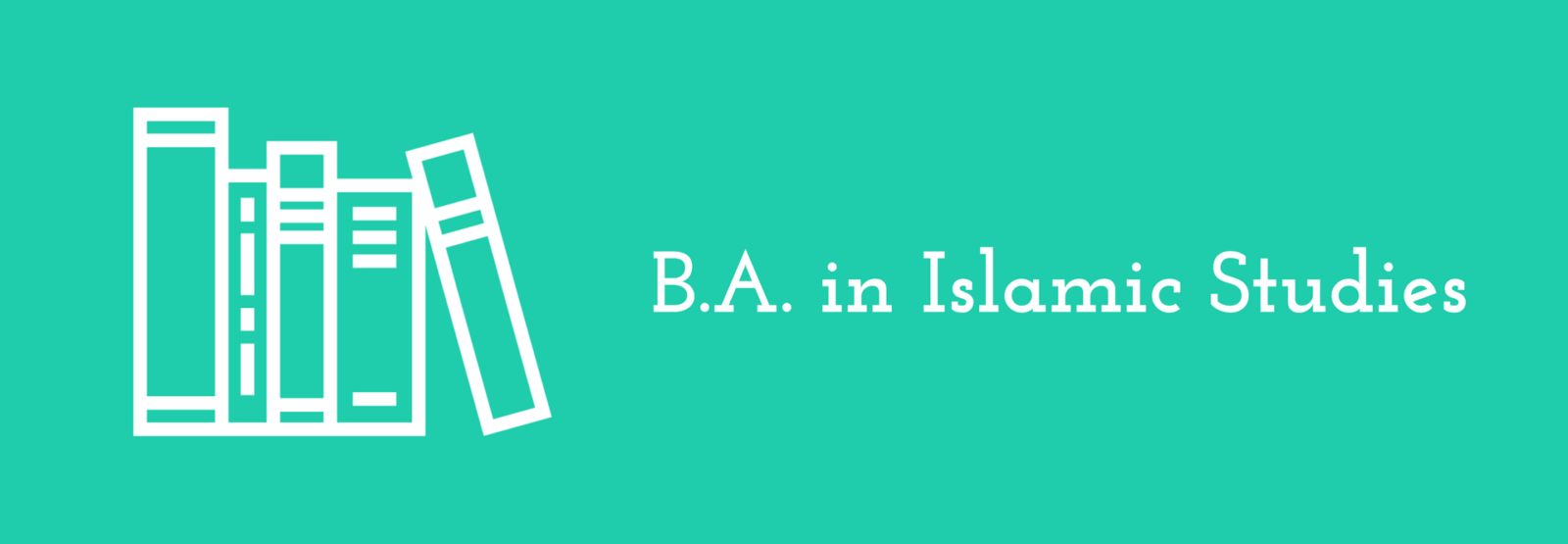 Bachelor of Arts in Islamic Studies